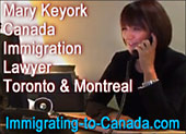 Mary Keyork, Certified [Canada] Citizenship and Immigration Law Specialist for  immigration, citizenship & refugee cases with offices  in Toronto & Montreal